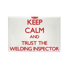 Keep Calm and Trust the Welding Inspector Magnets