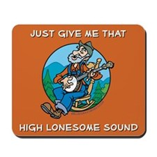 Mousepad: High lonesome sound
