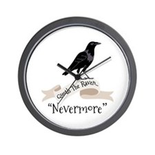 QUOTH THE RAVEN... NEVERMORE Wall Clock