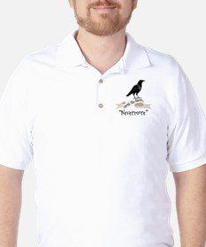 QUOTH THE RAVEN... NEVERMORE Golf Shirt