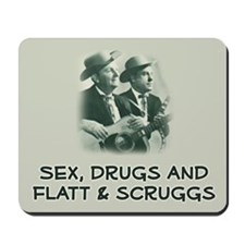 Mousepad: Sex, Drugs, Flatt & Scruggs