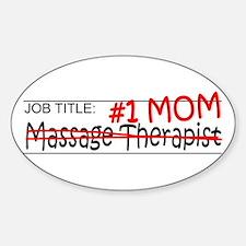 Job Mom Massage Therapist Decal