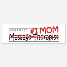 Job Mom Massage Therapist Bumper Bumper Sticker