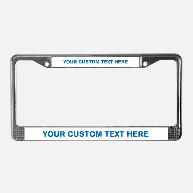 Blue CUSTOM TEXT License Plate Frame