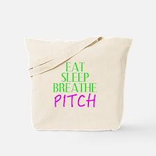 Eat Sleep Breathe Pitch Tote Bag