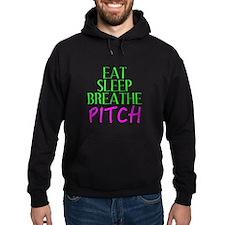 Eat Sleep Breathe Pitch Hoodie