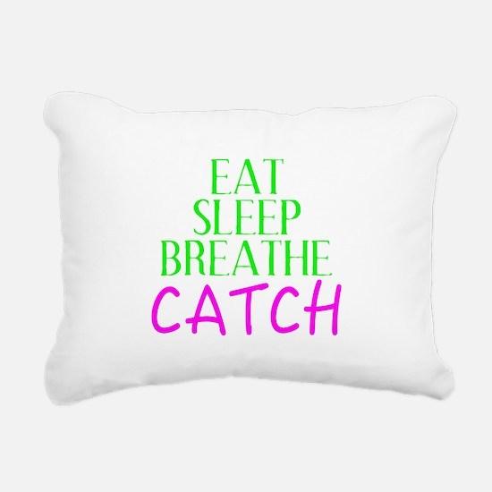 Eat Sleep Breathe Catch Rectangular Canvas Pillow