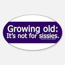 Growing Old.jpg Decal