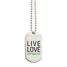 Live Love Cryptanalysis Dog Tags