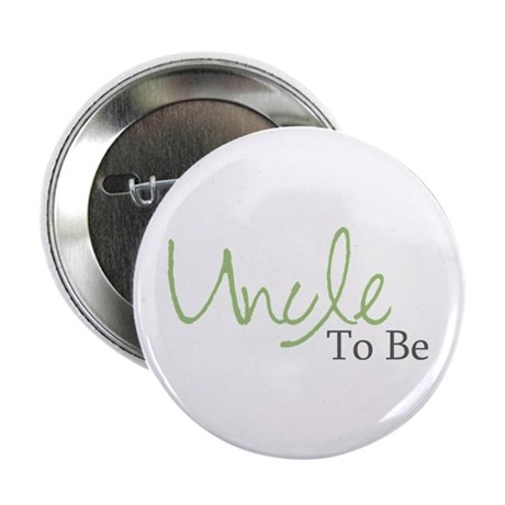 """Uncle To Be (Green Script) 2.25"""" Button (10 pack)"""