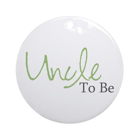 Uncle To Be (Green Script) Ornament (Round)