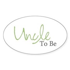 Uncle To Be (Green Script) Oval Decal