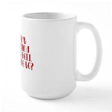 do you understand? Mug