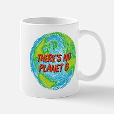 There's No Planet B Mug