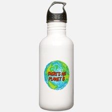 There's No Planet B Water Bottle