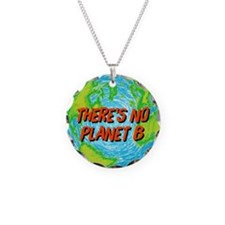 There's No Planet B Necklace