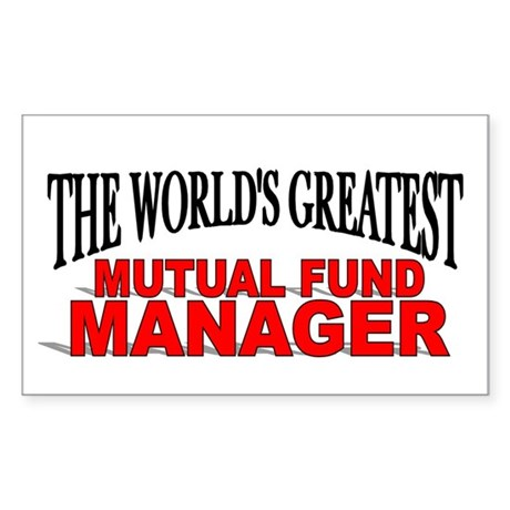 """The World's Greatest Mutual Fund Manager"" Sticker"