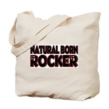 Natural Born Rocker Tote Bag