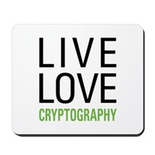 Live Love Cryptography Mousepad