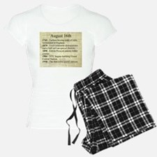 August 16th Pajamas