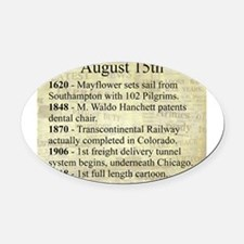 August 15th Oval Car Magnet