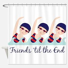 Friends til the End Shower Curtain