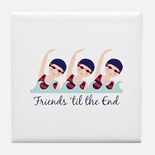 Friends til the End Tile Coaster