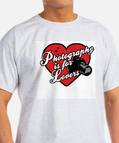 Photography is for Lovers T-Shirt