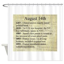 August 14th Shower Curtain