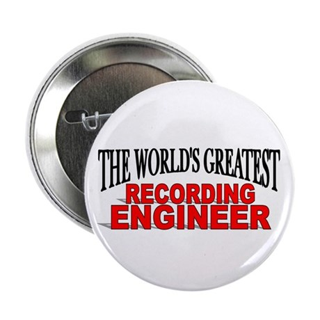 """""""The World's Greatest Recording Engineer"""" Button"""