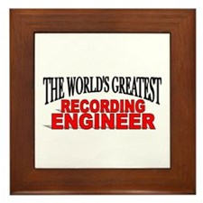 """""""The World's Greatest Recording Engineer"""" Framed T"""