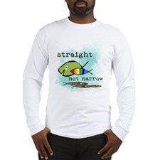 Straight But Not Narrow Long Sleeve T-Shirt