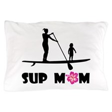 SUP_MOM Pillow Case