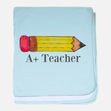 A+ Teacher baby blanket