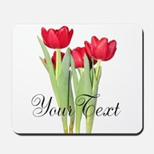 Personalizable Tulips Mousepad