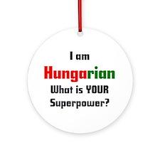 i am hungarian Ornament (Round)