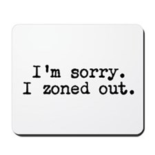 Im sorry. I zoned out. Mousepad
