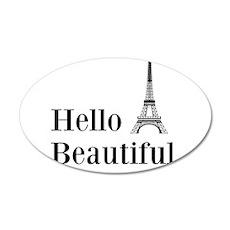 Hello Beautiful Eiffel Tower Wall Decal