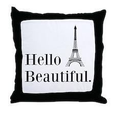 Hello Beautiful Eiffel Tower Throw Pillow