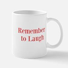 Remember to laugh (comedy) Mug