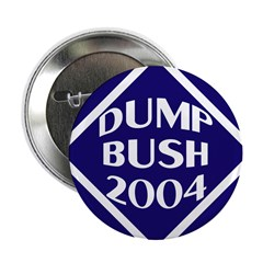 Dump Bush 2004 Button (10 pack)