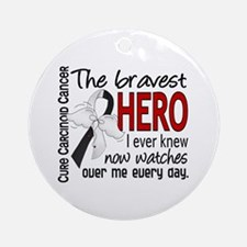 Carcinoid Cancer Bravest Hero Ornament (Round)