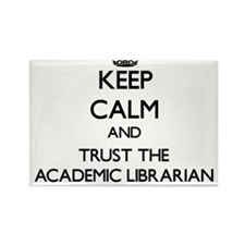 Keep Calm and Trust the Academic Librarian Magnets
