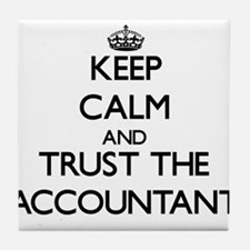 Keep Calm and Trust the Accountant Tile Coaster