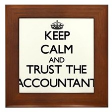 Keep Calm and Trust the Accountant Framed Tile