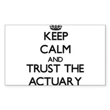 Keep Calm and Trust the Actuary Decal