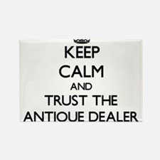 Keep Calm and Trust the Antique Dealer Magnets
