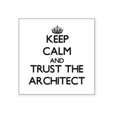 Keep Calm and Trust the Architect Sticker