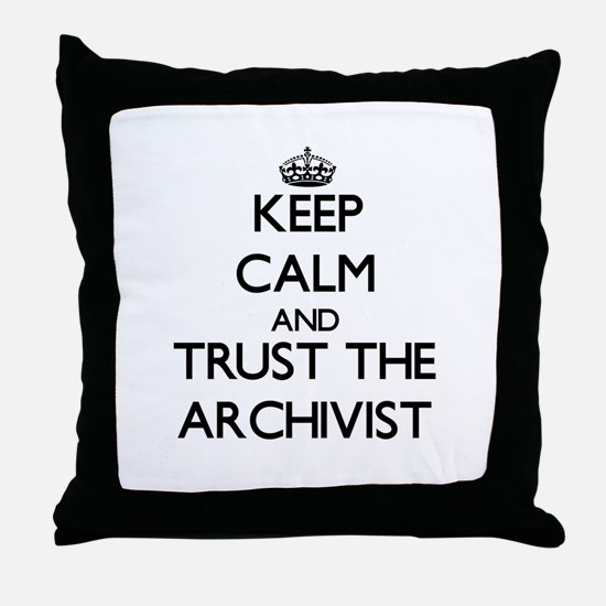 Keep Calm and Trust the Archivist Throw Pillow