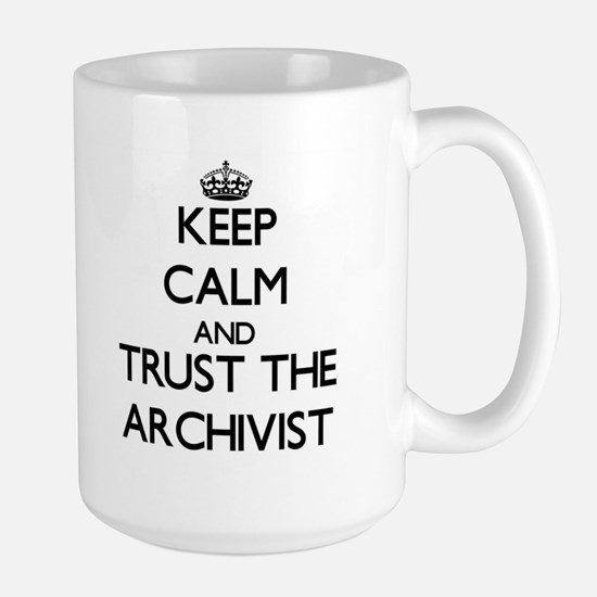 Keep Calm and Trust the Archivist Mugs